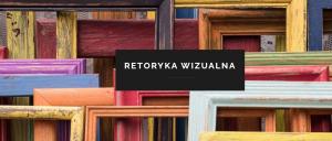 Retoryka wizualna - A. Kampka